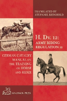 HDV12 H.Dv.12 German cavalry manual for Training Horse and Rider